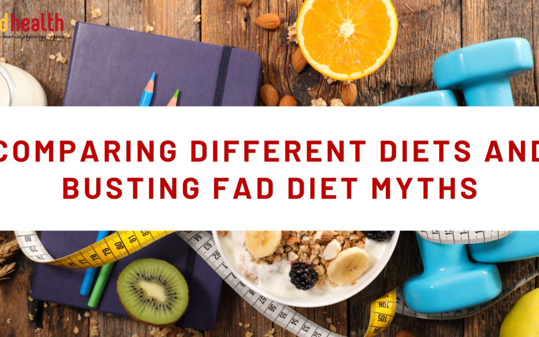 comparing different diets and busting fad diet myths